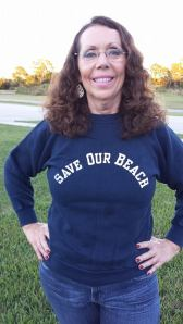 This is real estate agent Debbie Potter who after reading this blog went through all of her old stuff and found her original SAVE OUR BEACH sweat shirt!!!  Cool! Thank you Debbie!