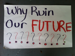Why Ruin Our Future?