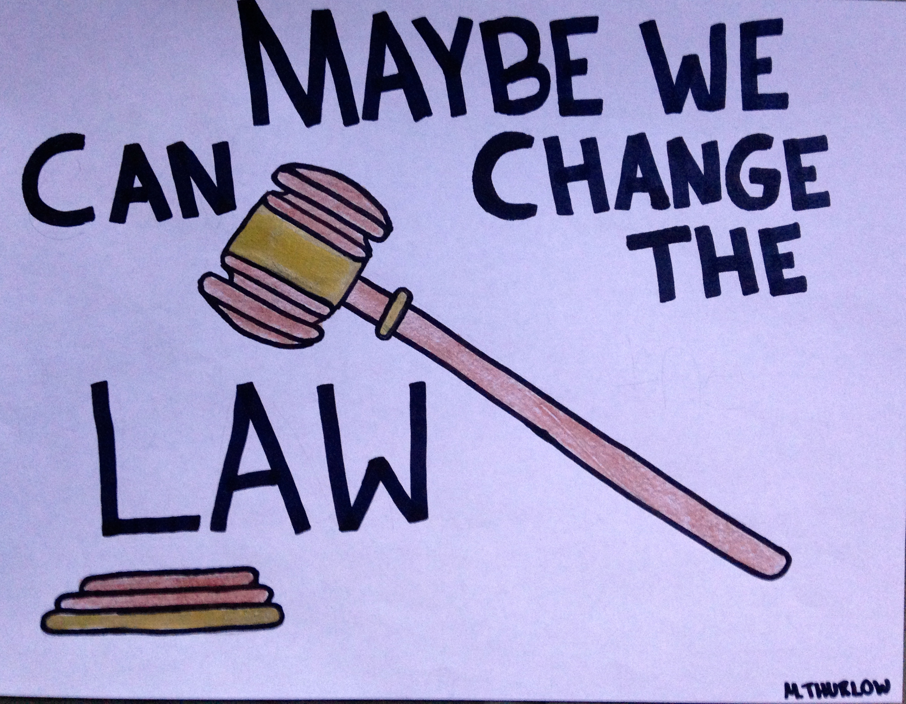 Image result for Change the law