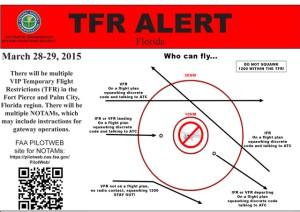 TRF ALERT for Palm City March 28-29. (Source AOPA, 3-24-15, Ed Lippisch.)
