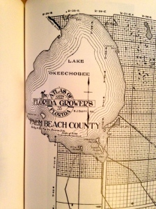 Atlas of Florida Growers, 1909- original map of  Palm Beach County. (History of Martin County, 2nd. Ed 1998.)