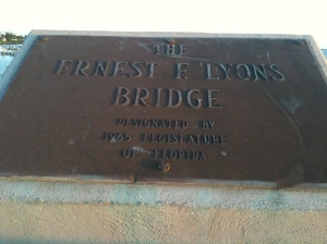 Ernest Lyon's Bridge marker. Photo JTL.